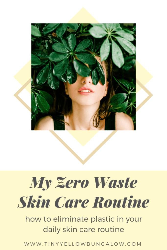 zero waste skin care routine