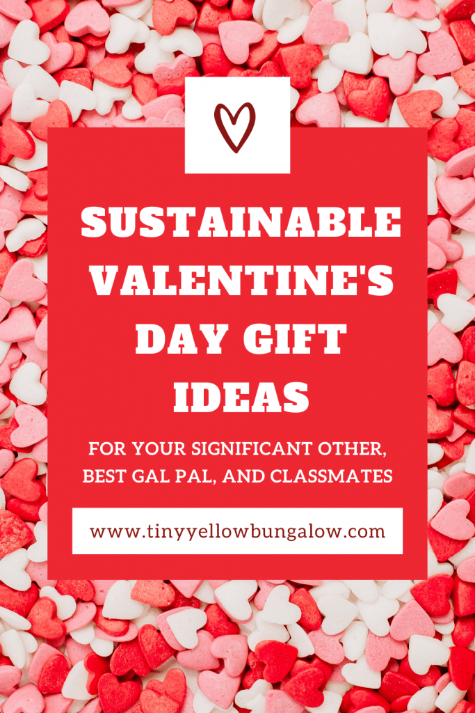 Sustainable Valentine's Day Gift Ideas